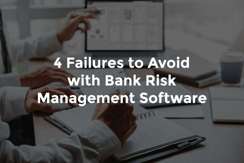 """Two bankers reviewing report on computer and taking notes on paper with text, """"4 failures to avoid with bank risk management software"""""""
