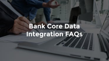 """Banker's hands taking notes while banker talks behind her, with text, """"Bank core data integrations FAQs"""""""