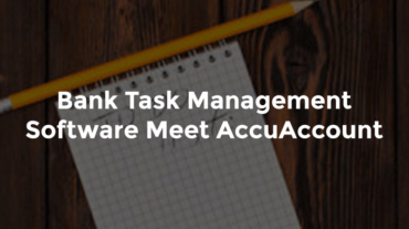 """Pencil and paper pad with notes and text, """"Bank task management software - meet AccuAccount"""""""
