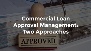 """Approved stamp with text, """"Commercial loan approval management - two approaches"""""""