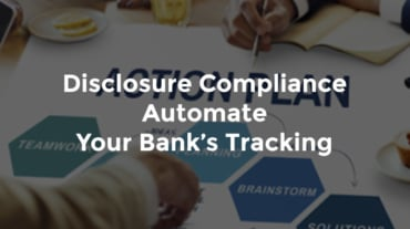 """Hands on a desk during a meeting with text, """"Disclosure compliance - automate your bank's tracking"""""""
