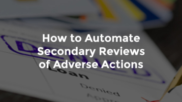 """Denied stamp on loan application with text, """"How to automate secondary reviews of adverse action"""""""