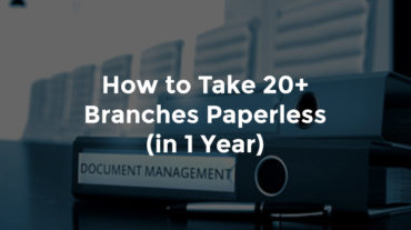 """Document management binder in storage with text, """"How to take 20-plus branches paperless in one year"""""""