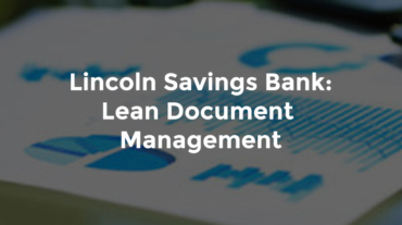 """Banking report with graphs and text, """"Lincoln Savings Bank - lean document management"""""""