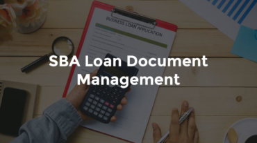 Male hand holding calculator above SBA loan application with text overlay that says SBA Loan Document Management