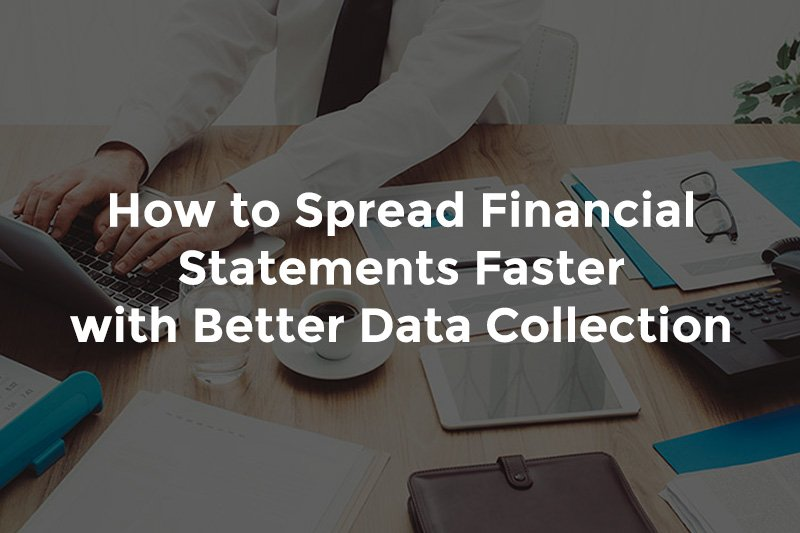 """Banker typing on computer next to financial statements with text, """"How to spread financial statements faster with better data collection"""""""