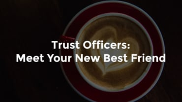 """Coffee with heart drawn on top and text, """"Trust officers - meet your new best friends"""""""